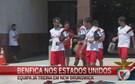Benfica já prepara segundo teste nos EUA