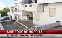 Mãe foge com bebé do hospital