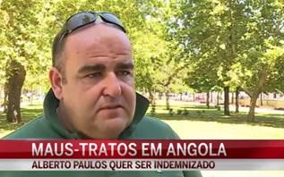 Português sofre maus-tratos em Angola