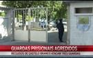 Guardas espancados por reclusos bêbedos