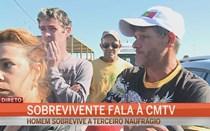 Sobrevivente de naufrágio fala à CMTV