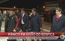 Pânico em avião do Benfica