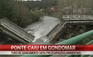 Caiu ponte no Rio Sousa
