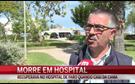 Idosa morre em Hospital