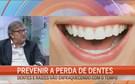 Prevenir a perda de dentes