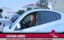 Luciana Abreu tem futuro indefinido
