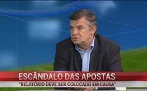 """Escândalo das apostas: """"Relatório deve ser colocado em causa"""""""