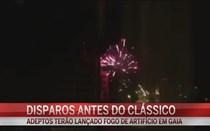 Petardos e fogo de artifício antes do clássico