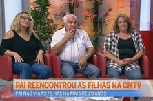 Pai reencontrou as filhas na CMTV