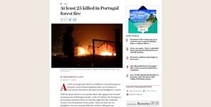 Meios de comunicação social de todo o mundo destacam incêndio em Pedrógão Grande