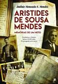 O livro 'Aristides de Sousa Mendes: Memórias de um Neto'