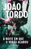 'A Noite em que o Verão Acabou' é o novo thriller  de João Tordo