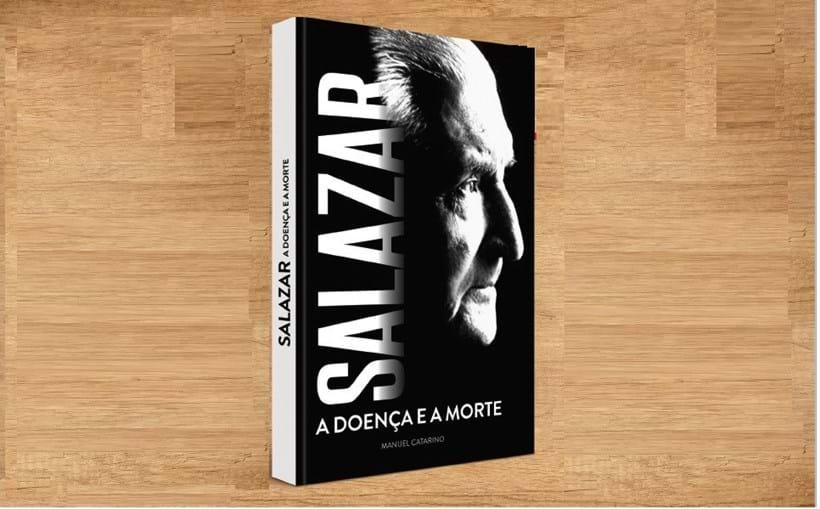 Livro Salazar, A doença e morte