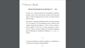 Veja o projeto do decreto presidencial que renova o Estado de Emergência até 30 de abril