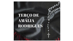 Terço de Amália Rodrigues