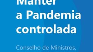 Portugal entra na fase 3 de luta contra a pandemia. Conheça todas as medidas